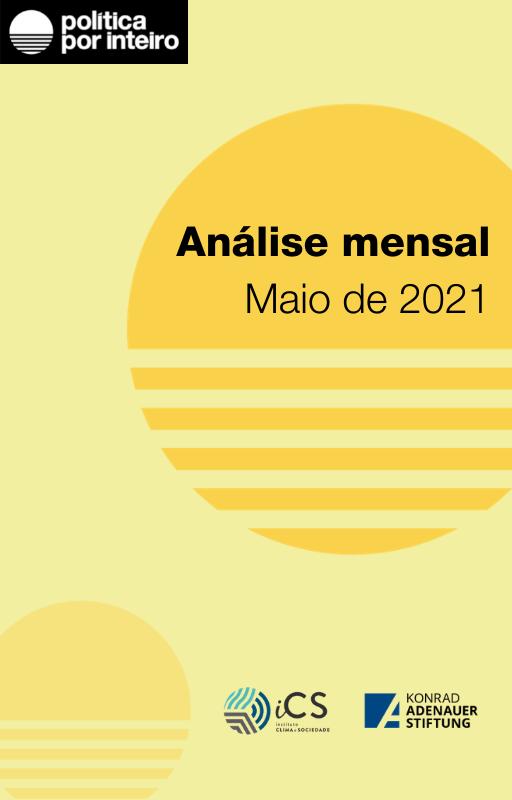 Capa da Análise mensal - Política Por Inteiro Maio 2021